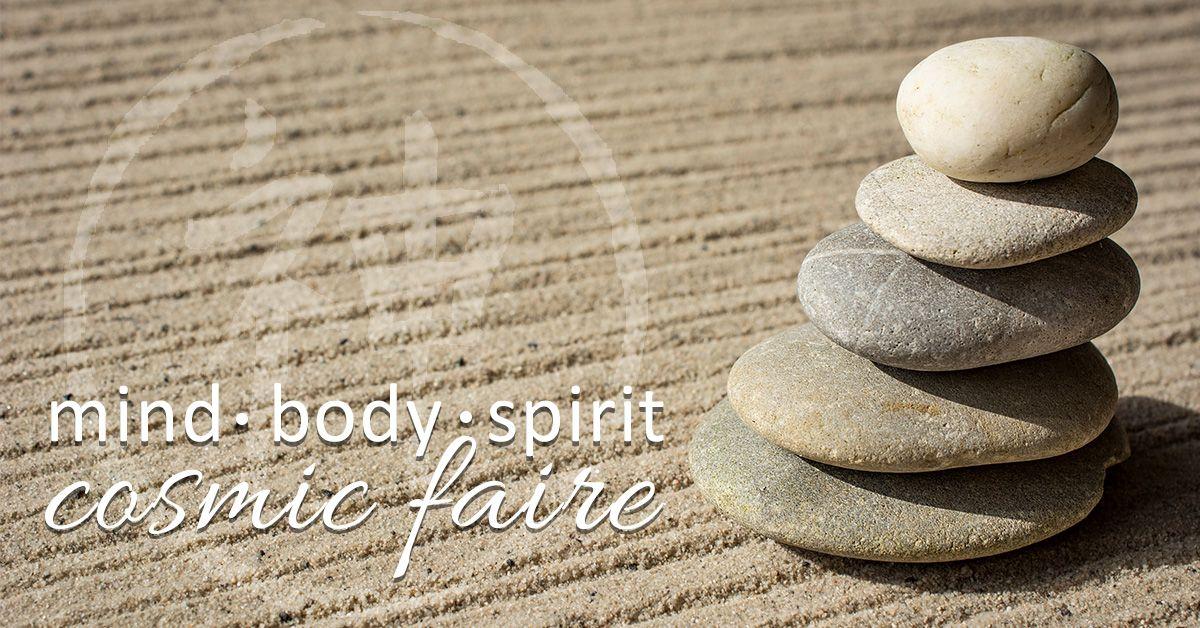 Body Mind Spirit Cosmic Faire!